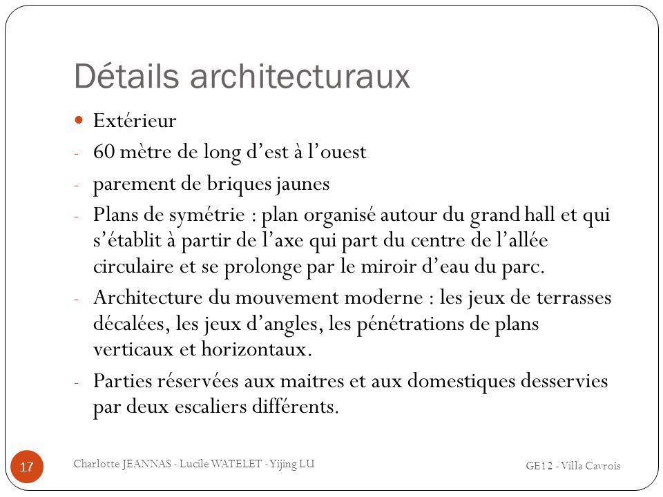 Détails architecturaux Extérieur - 60 mètre de long dest à louest - parement de briques jaunes - Plans de symétrie : plan organisé autour du grand hal