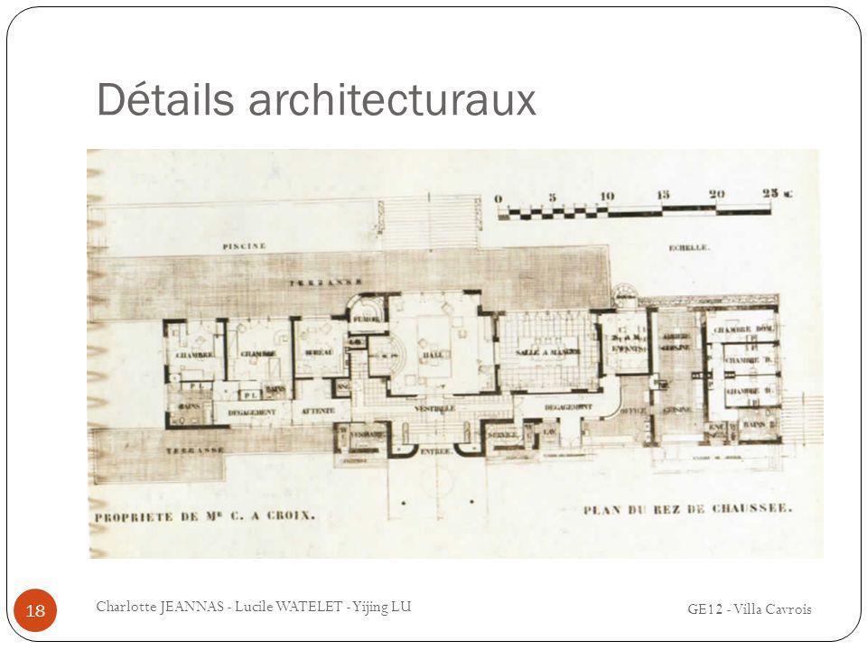 Détails architecturaux GE12 - Villa Cavrois Charlotte JEANNAS - Lucile WATELET - Yijing LU 18