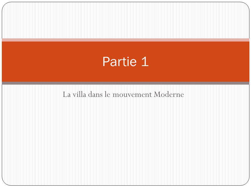 La villa dans le mouvement Moderne Partie 1
