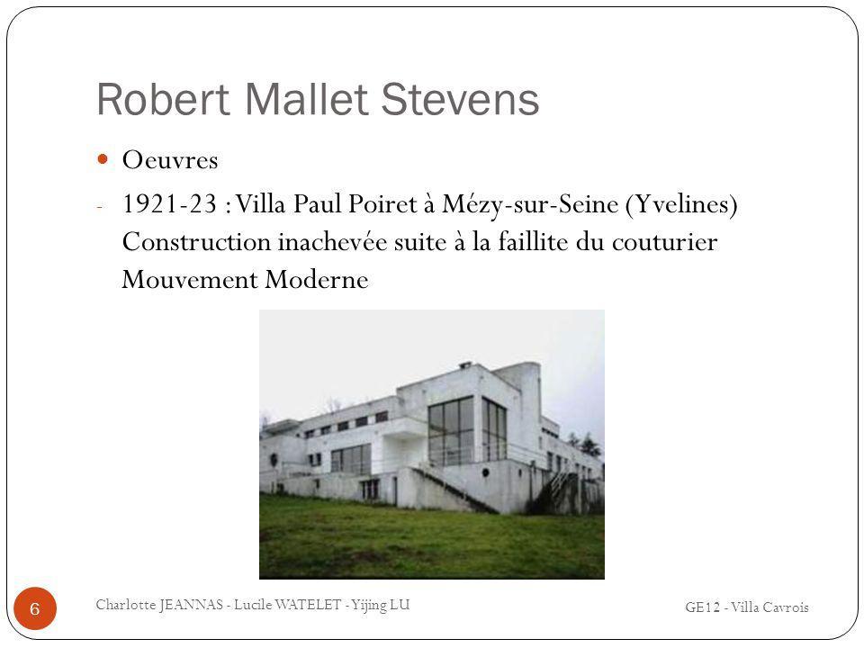 Robert Mallet Stevens Oeuvres - 1921-23 : Villa Paul Poiret à Mézy-sur-Seine (Yvelines) Construction inachevée suite à la faillite du couturier Mouvem