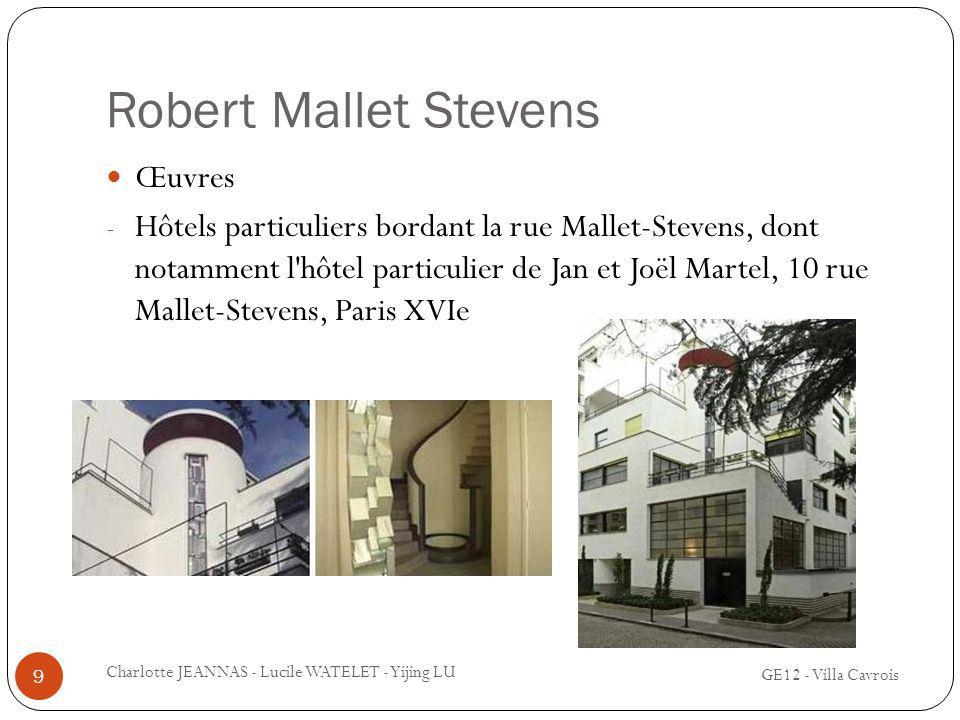 Robert Mallet Stevens Œuvres - Hôtels particuliers bordant la rue Mallet-Stevens, dont notamment l'hôtel particulier de Jan et Joël Martel, 10 rue Mal