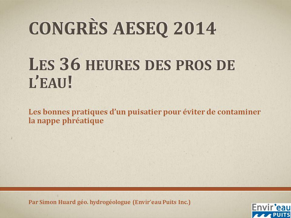 CONGRÈS AESEQ 2014 L ES 36 HEURES DES PROS DE L EAU .