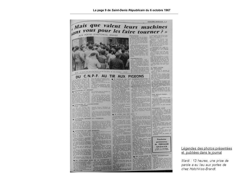 Légendes des photos présentées et publiées dans le journal Mardi : 13 heures, une prise de parole a eu lieu aux portes de chez Hotchkiss-Brandt.