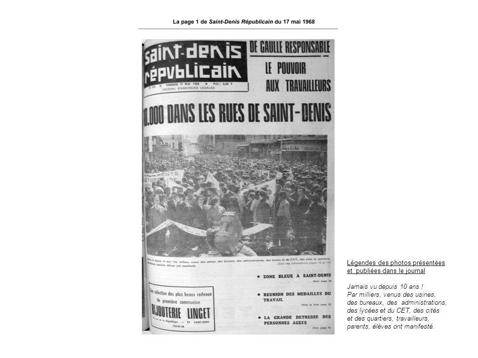 Légendes des photos présentées et publiées dans le journal Jamais vu depuis 10 ans ! Par milliers, venus des usines, des bureaux, des administrations,