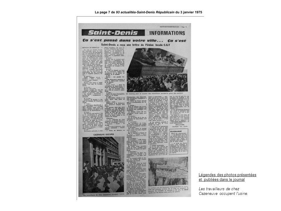 Légendes des photos présentées et publiées dans le journal Les travailleurs de chez Cazeneuve occupent l'usine.