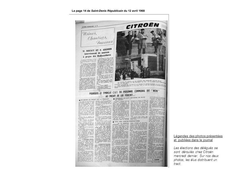 Légendes des photos présentées et publiées dans le journal Les élections des délégués se sont déroulés chez Citroën mercredi dernier. Sur nos deux pho
