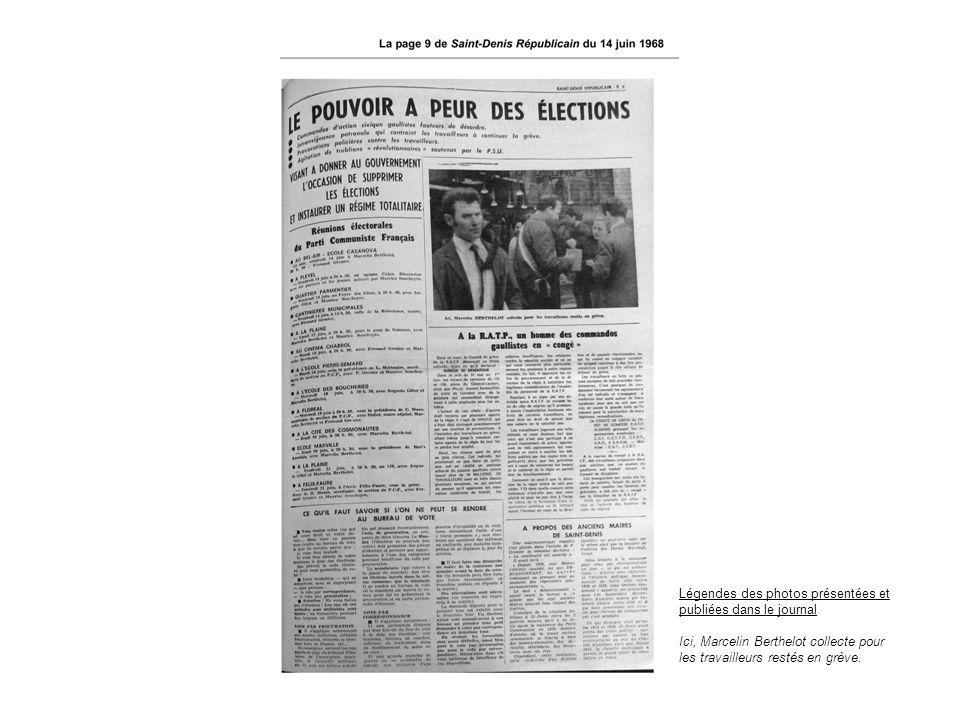 Légendes des photos présentées et publiées dans le journal Ici, Marcelin Berthelot collecte pour les travailleurs restés en grève.