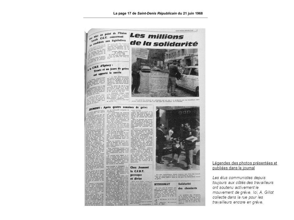 Légendes des photos présentées et publiées dans le journal Les élus communistes depuis toujours aux côtés des travailleurs ont soutenu activement le m