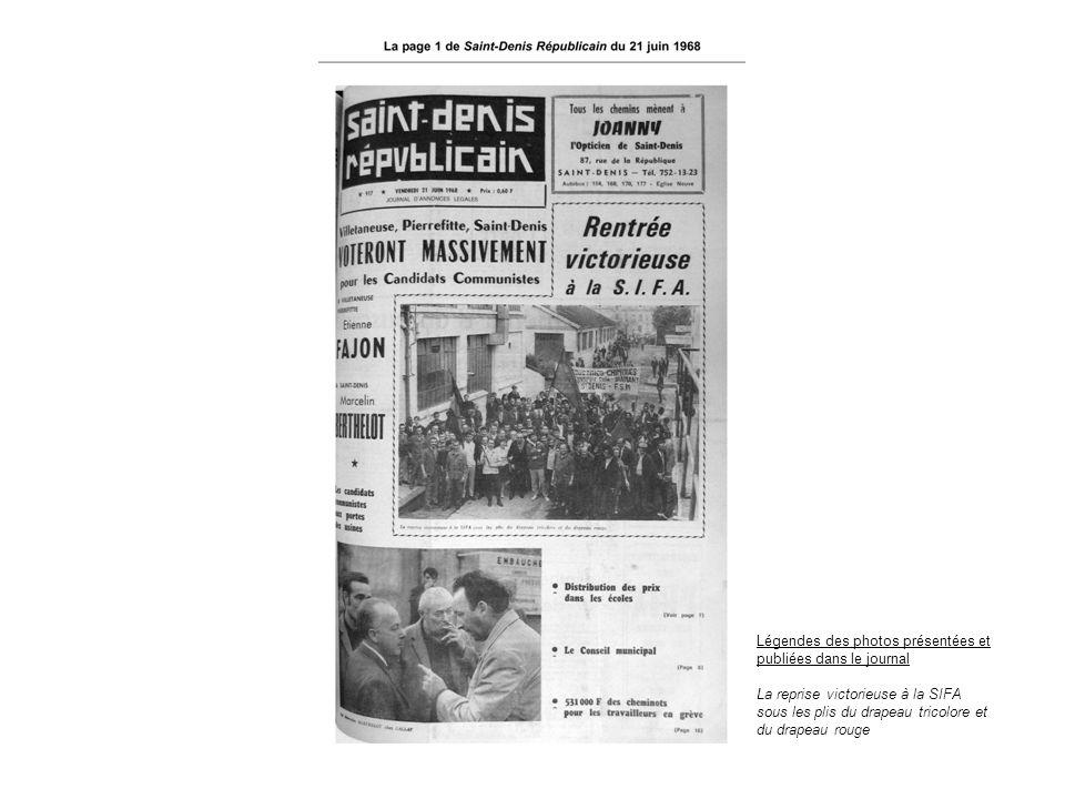 Légendes des photos présentées et publiées dans le journal La reprise victorieuse à la SIFA sous les plis du drapeau tricolore et du drapeau rouge