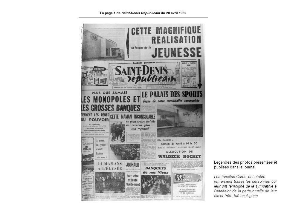 Légendes des photos présentées et publiées dans le journal Les familles Caron et Lefebre remercient toutes les personnes qui leur ont témoigné de la s