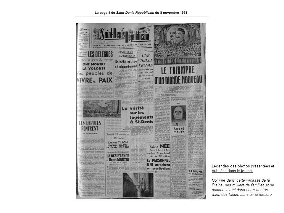 Légendes des photos présentées et publiées dans le journal Comme dans cette impasse de la Plaine, des milliers de familles et de gosses vivent dans no