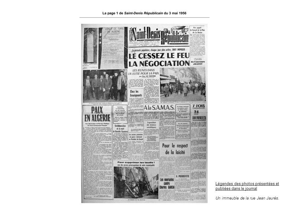 Légendes des photos présentées et publiées dans le journal Un immeuble de la rue Jean Jaurès.