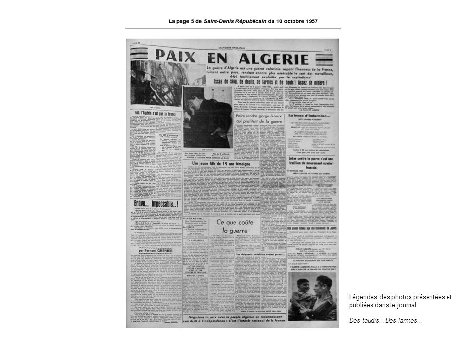 Légendes des photos présentées et publiées dans le journal Des taudis...Des larmes...