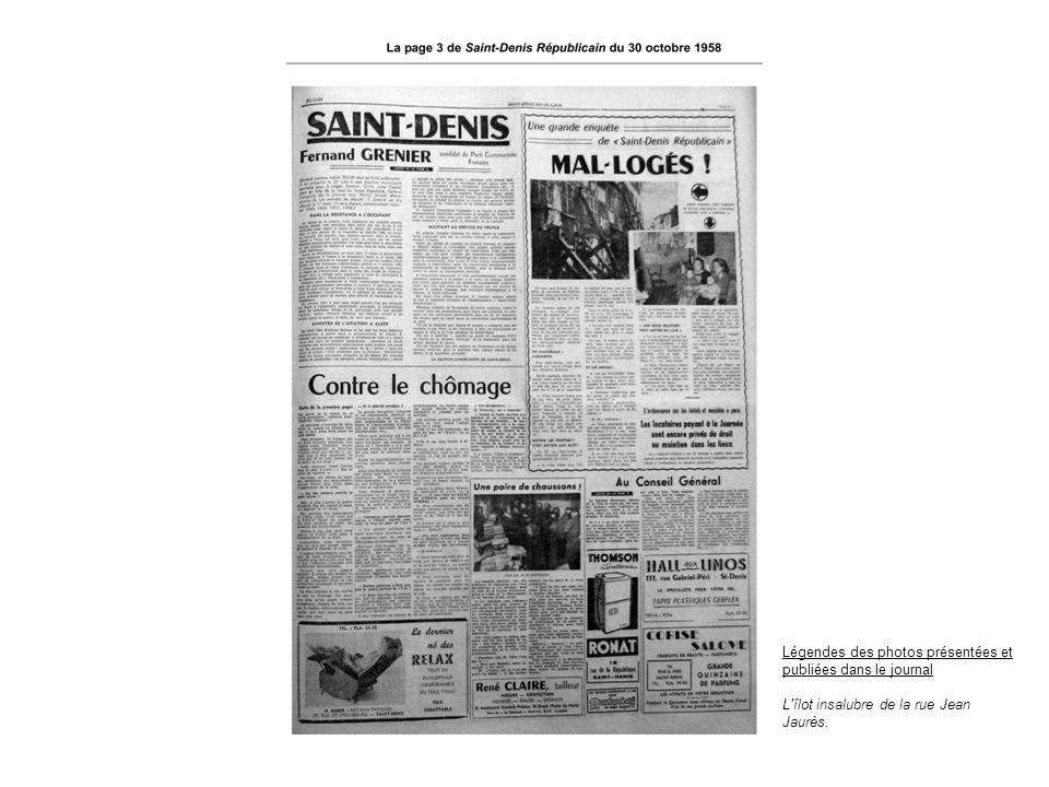 Légendes des photos présentées et publiées dans le journal L'îlot insalubre de la rue Jean Jaurès.
