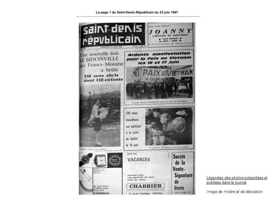 Légendes des photos présentées et publiées dans le journal Image de misère et de désolation