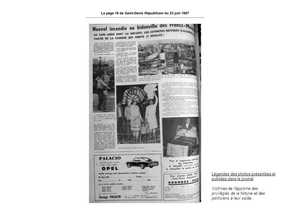 Légendes des photos présentées et publiées dans le journal Victimes de l'égoïsme des privilégiés de la fortune et des politiciens à leur solde.