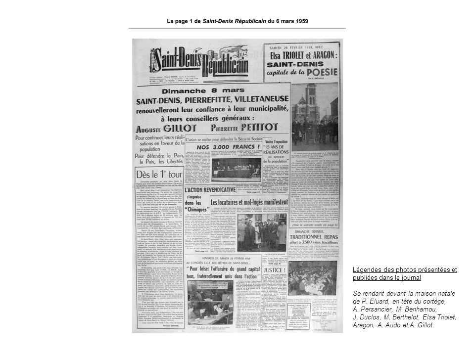Légendes des photos présentées et publiées dans le journal Se rendant devant la maison natale de P. Eluard, en tête du cortège, A. Persancier, M. Benh