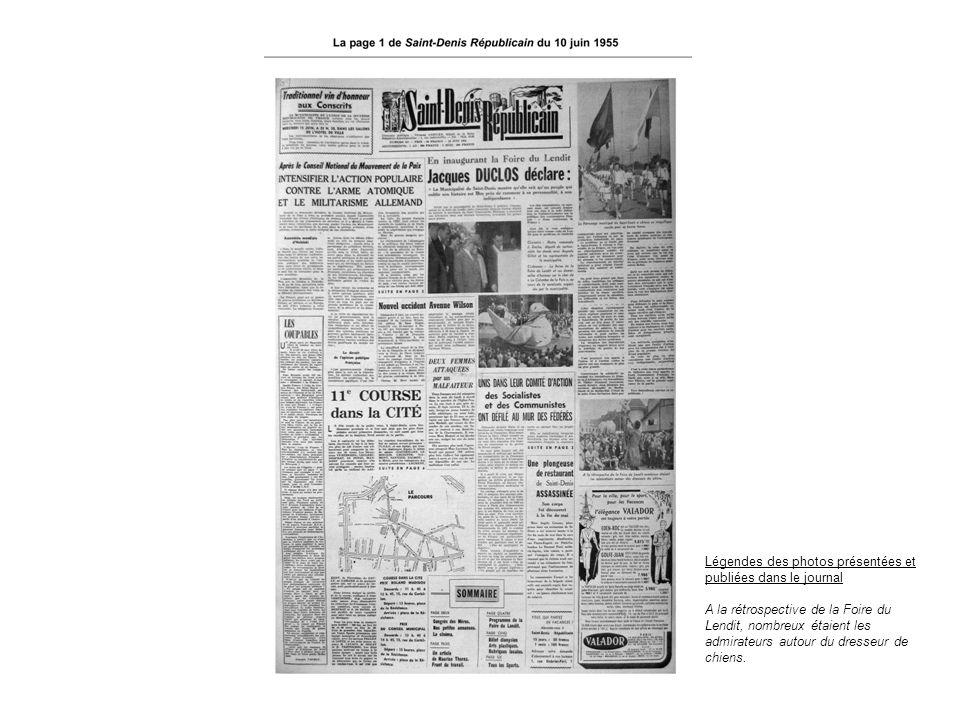 Légendes des photos présentées et publiées dans le journal A la rétrospective de la Foire du Lendit, nombreux étaient les admirateurs autour du dresse
