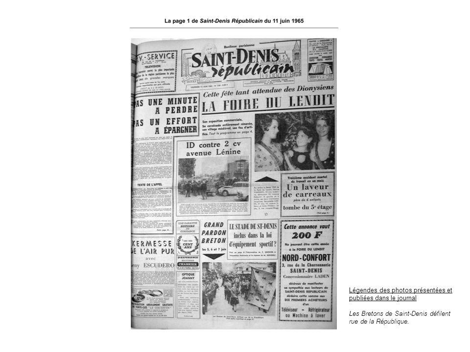 Légendes des photos présentées et publiées dans le journal Les Bretons de Saint-Denis défilent rue de la République.