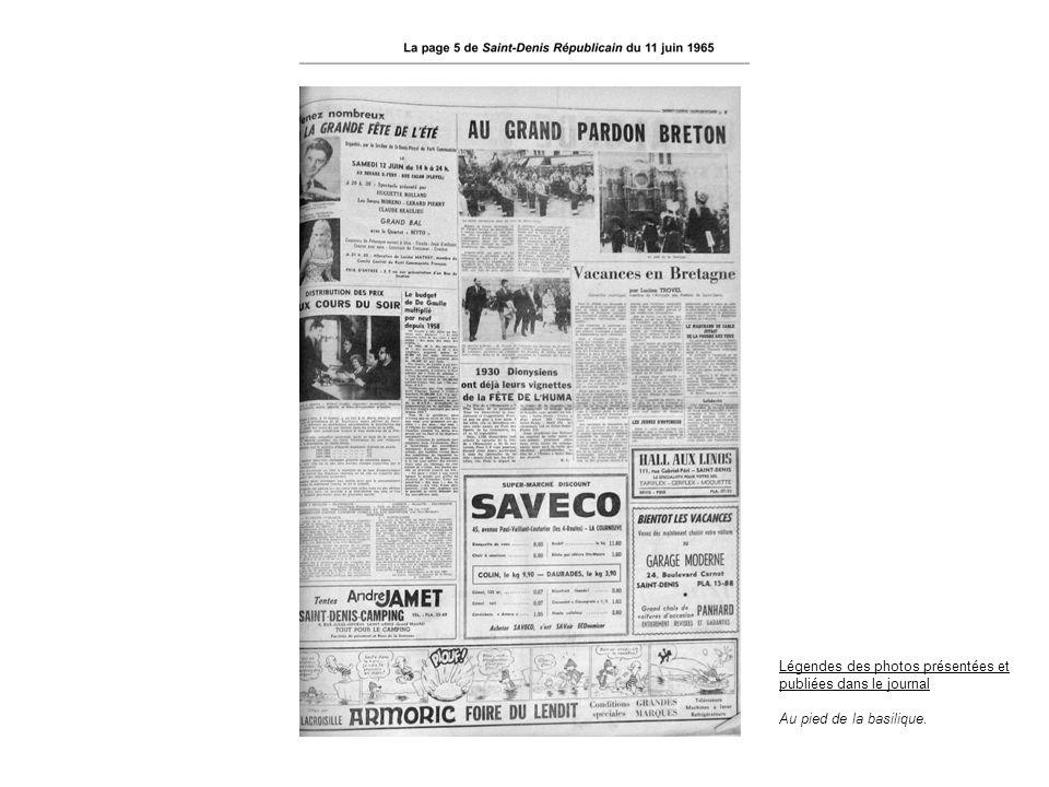 Légendes des photos présentées et publiées dans le journal Au pied de la basilique.