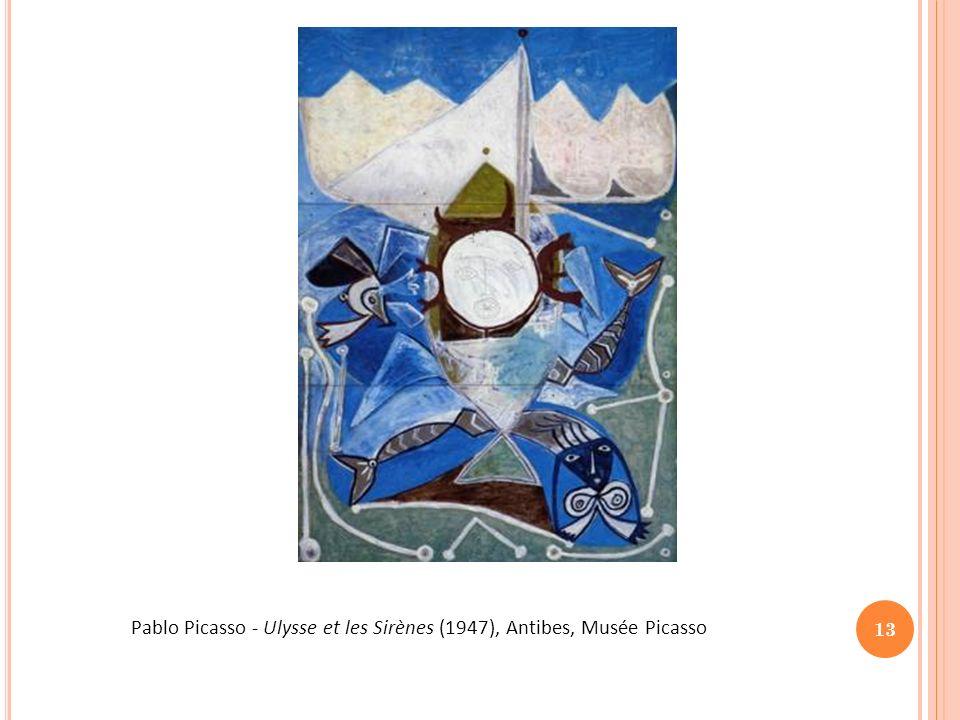 13 Pablo Picasso - Ulysse et les Sirènes (1947), Antibes, Musée Picasso