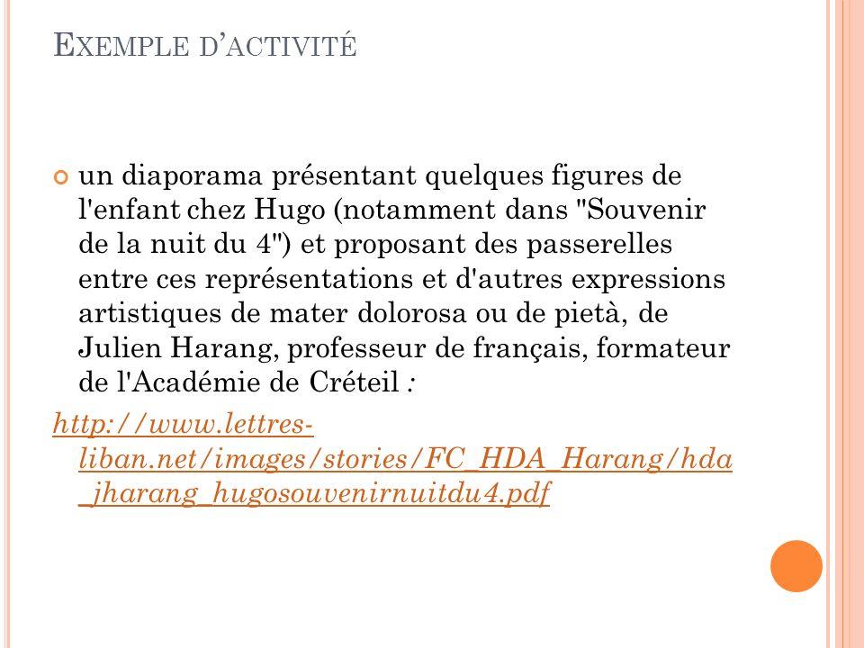 E XEMPLE D ACTIVITÉ un diaporama présentant quelques figures de l'enfant chez Hugo (notamment dans