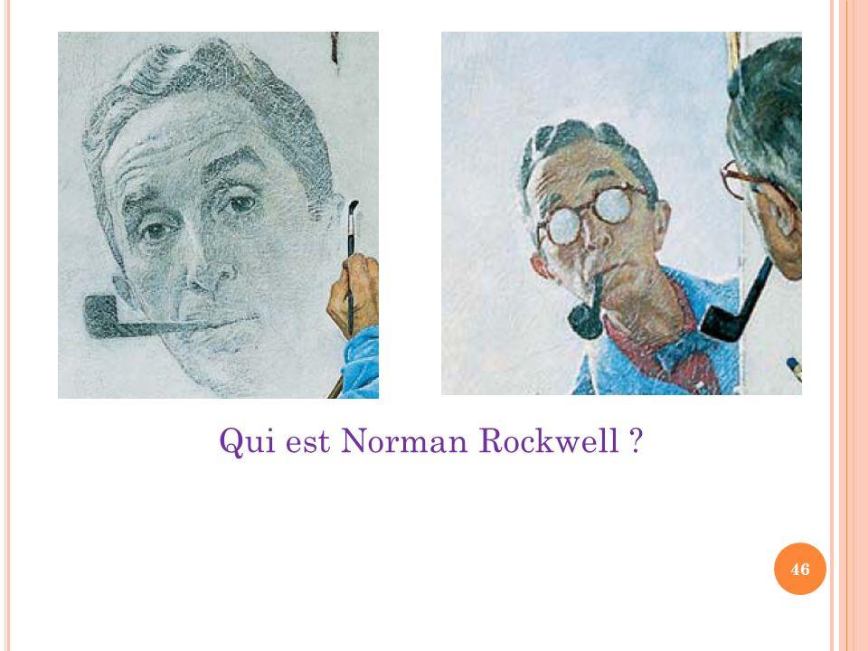 Qui est Norman Rockwell ? 46