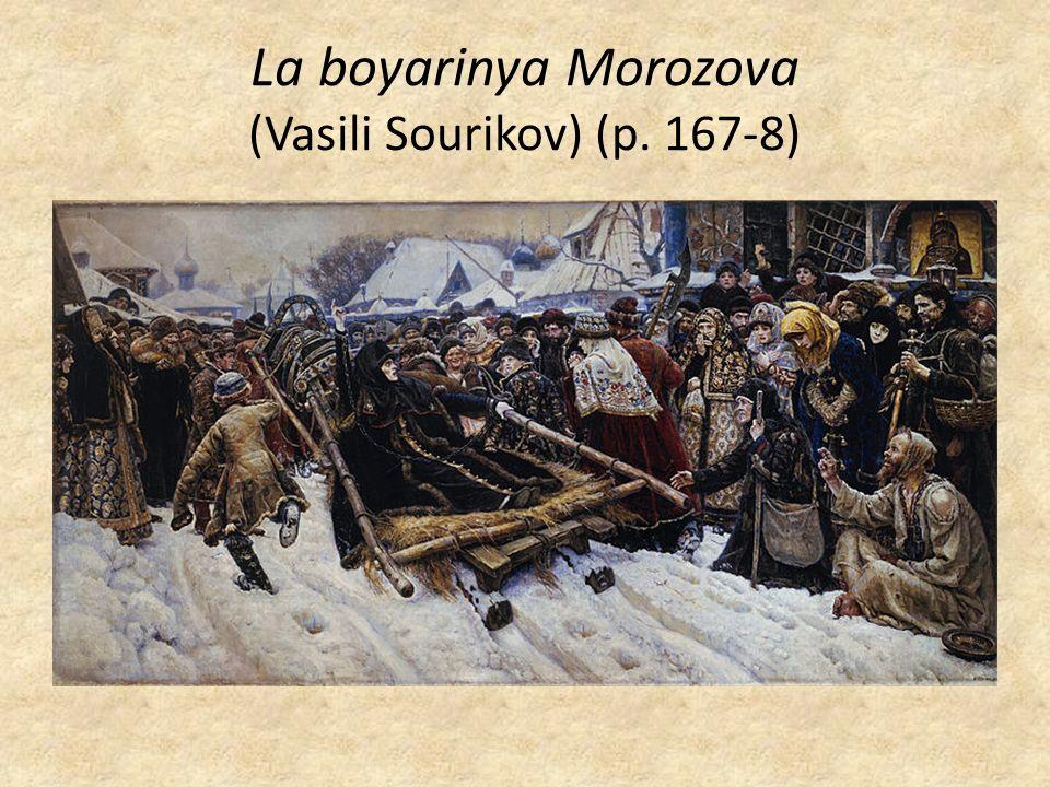 La boyarinya Morozova (Vasili Sourikov) (p. 167-8)