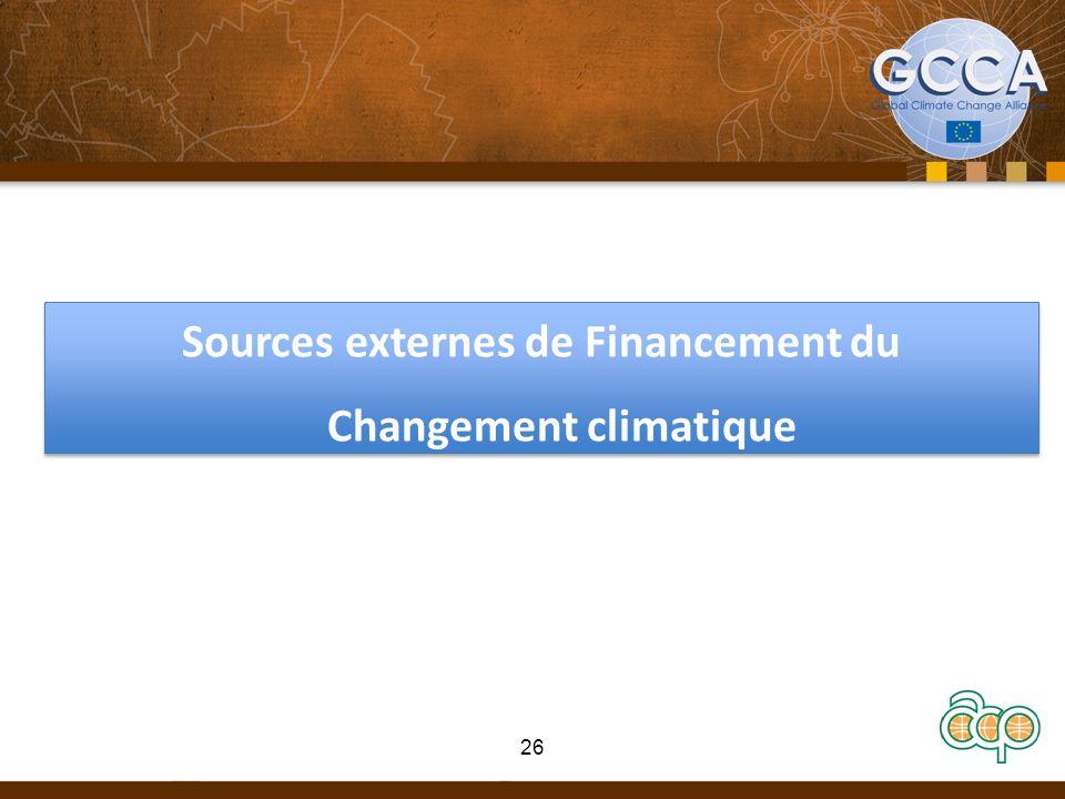 Sources externes de Financement du Changement climatique 26