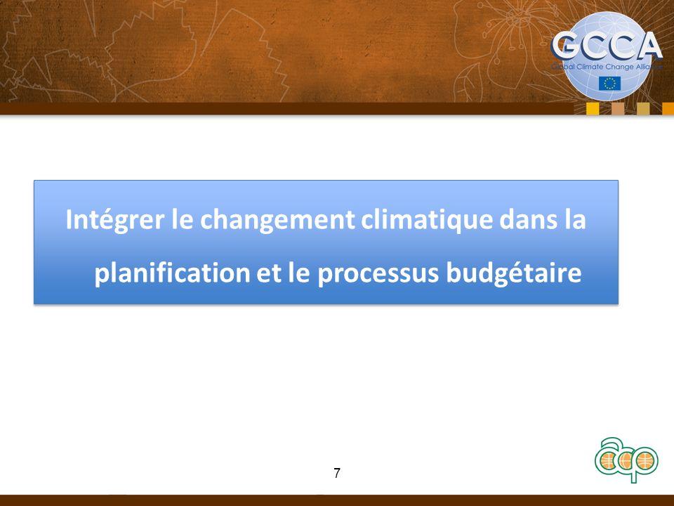 Intégrer le changement climatique dans la planification et le processus budgétaire 7
