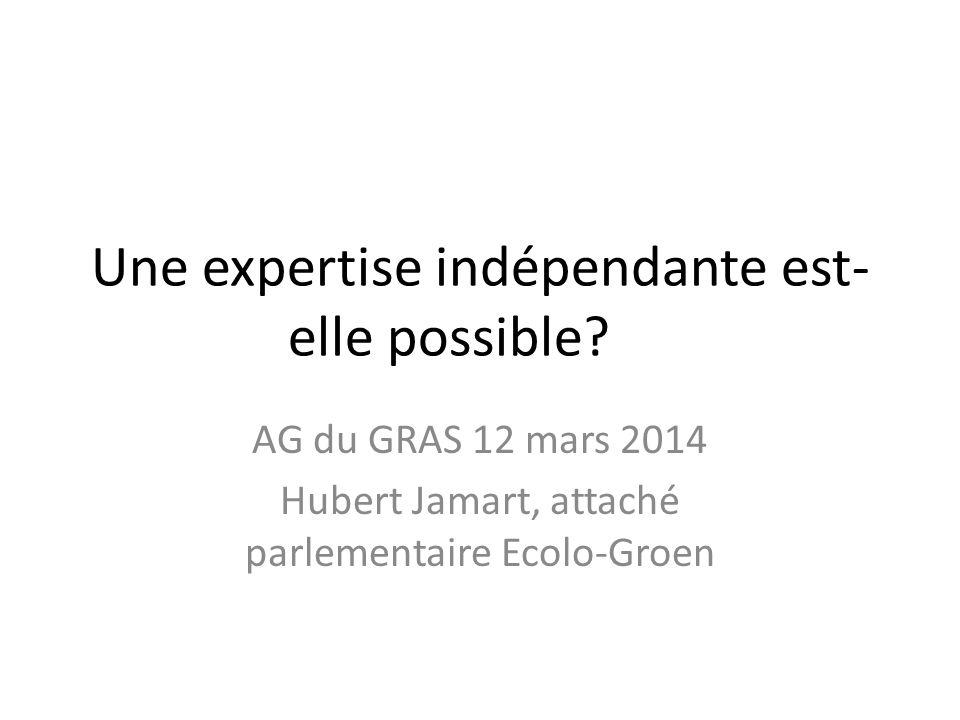Une expertise indépendante est- elle possible.