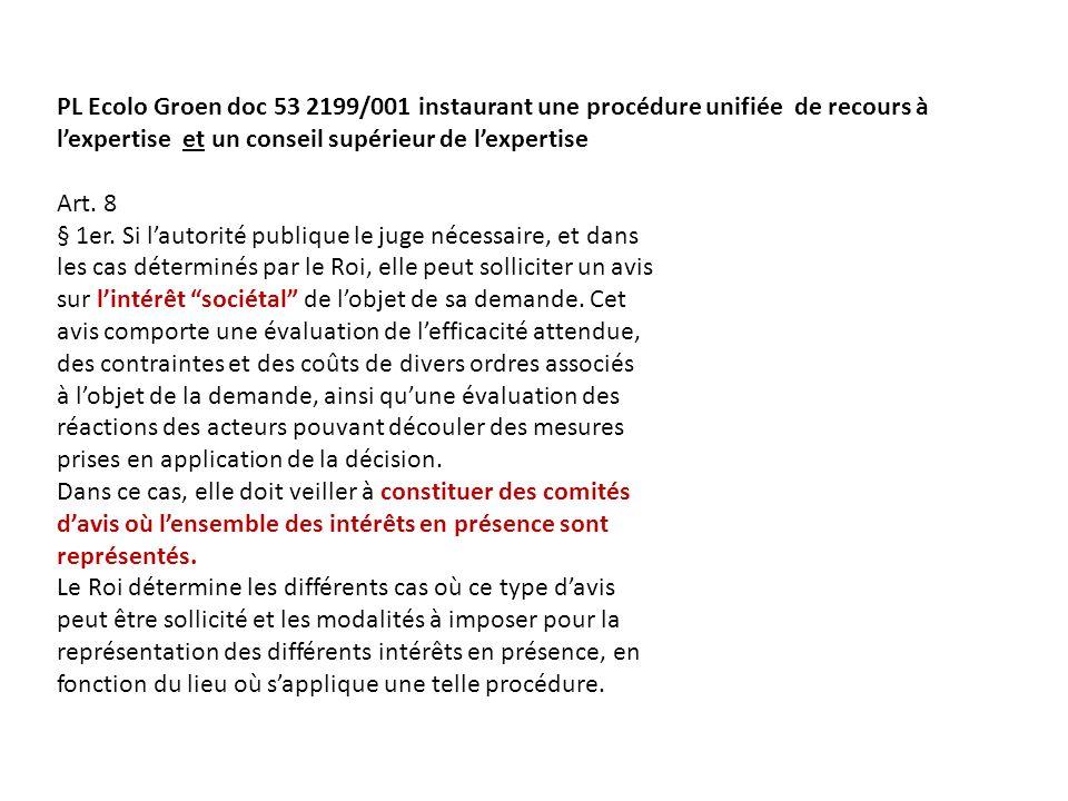 PL Ecolo Groen doc 53 2199/001 instaurant une procédure unifiée de recours à lexpertise et un conseil supérieur de lexpertise Art.