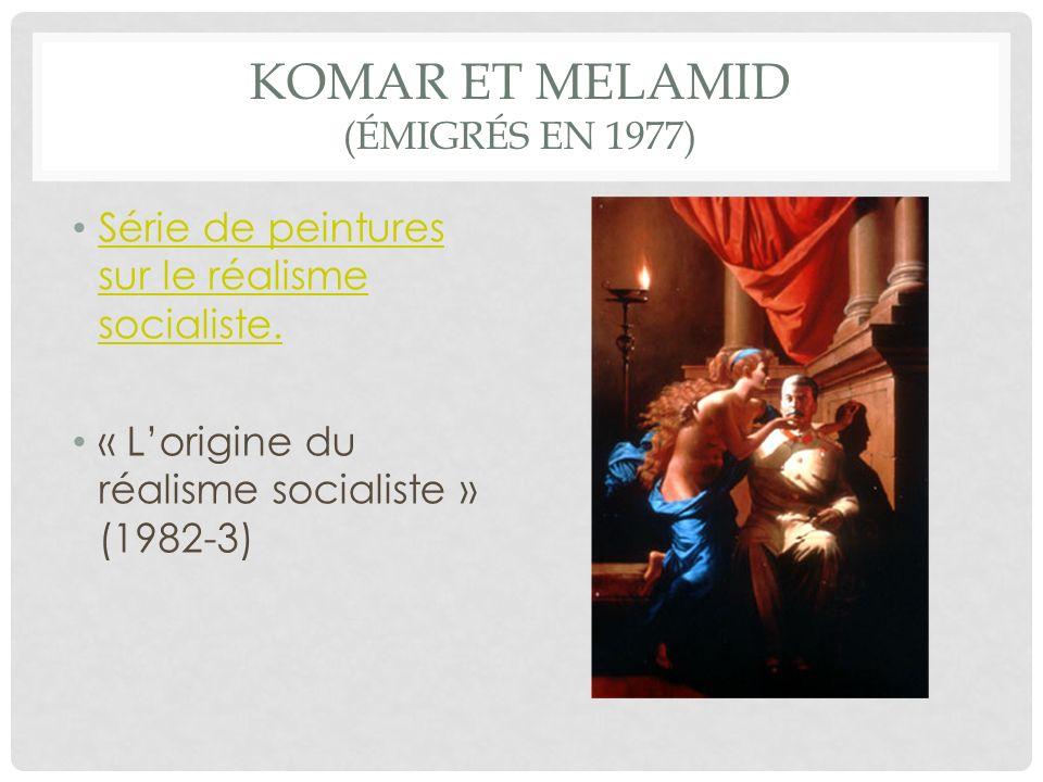 KOMAR ET MELAMID (ÉMIGRÉS EN 1977) Série de peintures sur le réalisme socialiste.