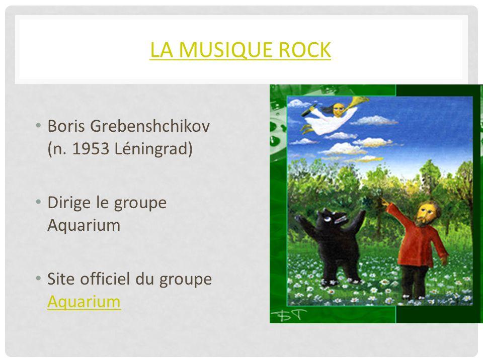 LA MUSIQUE ROCK Boris Grebenshchikov (n.