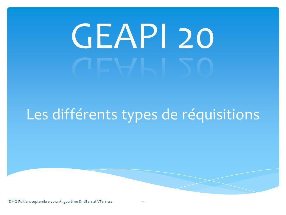 Les différents types de réquisitions DMG Poitiers septembre 2012 Angoulême Dr JBernat VTerrisse1