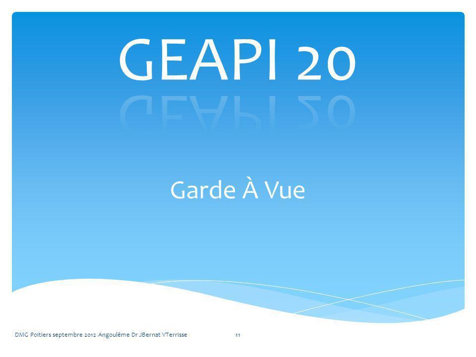 Garde À Vue DMG Poitiers septembre 2012 Angoulême Dr JBernat VTerrisse11