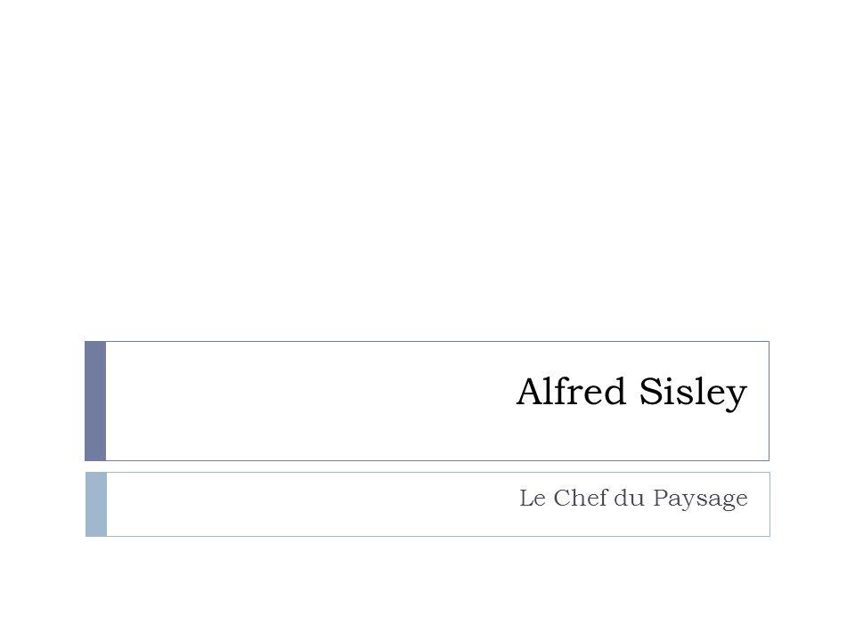 Alfred Sisley Le Chef du Paysage