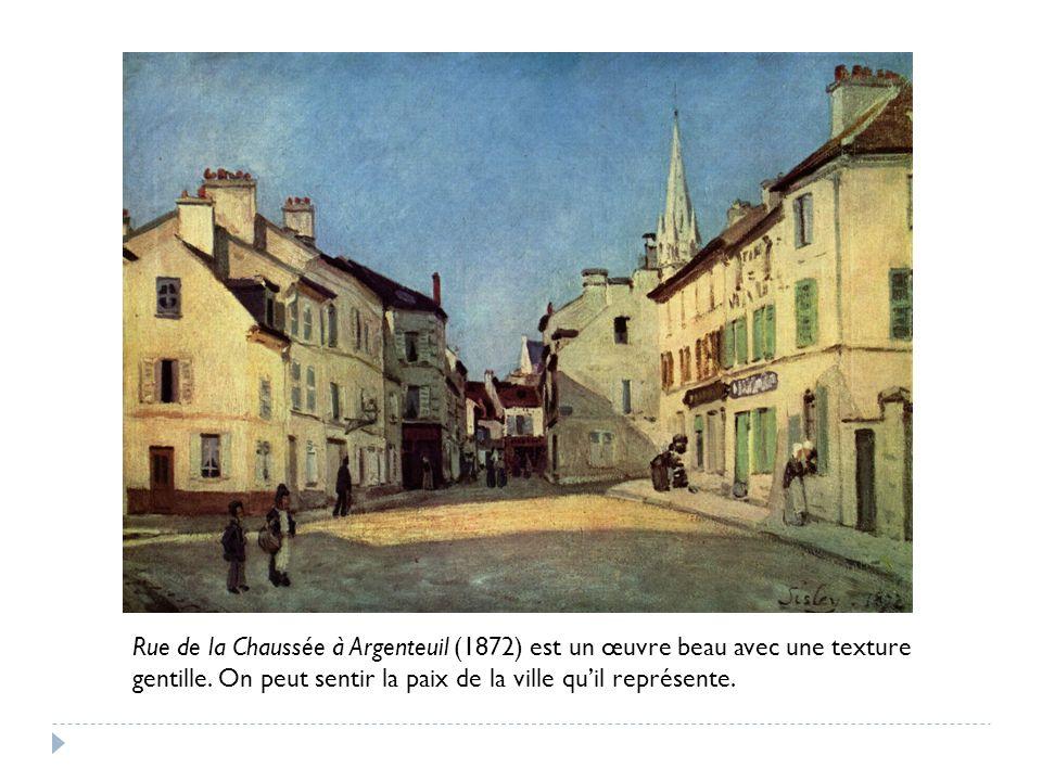 Rue de la Chaussée à Argenteuil (1872) est un œuvre beau avec une texture gentille.