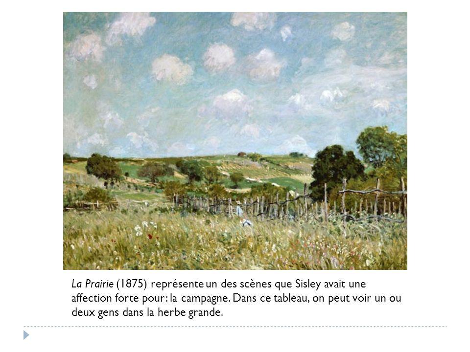 La Prairie (1875) représente un des scènes que Sisley avait une affection forte pour: la campagne.
