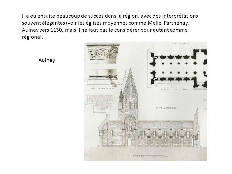 Il a eu ensuite beaucoup de succès dans la région, avec des interprétations souvent élégantes (voir les églises moyennes comme Melle, Parthenay, Aulnay vers 1130, mais il ne faut pas le considérer pour autant comme régional.