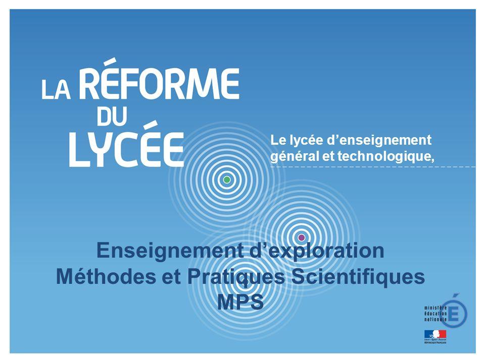 1 1 Le lycée denseignement général et technologique, Enseignement dexploration Méthodes et Pratiques Scientifiques MPS