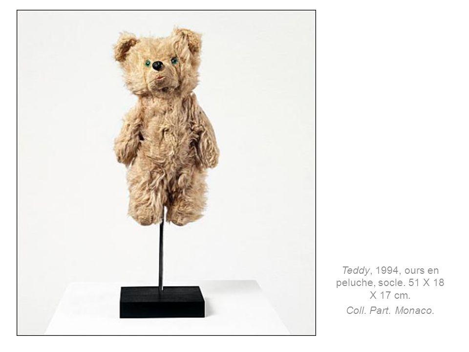 Teddy, 1994, ours en peluche, socle. 51 X 18 X 17 cm. Coll. Part. Monaco.