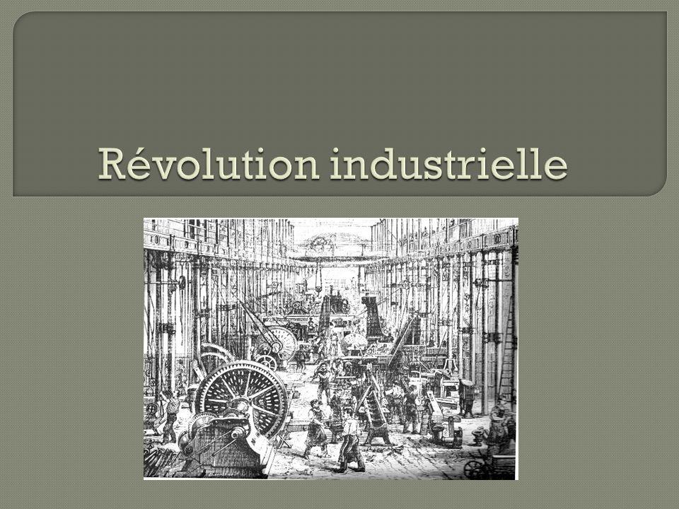 1) Dans quel pays la révolution industriel commence.