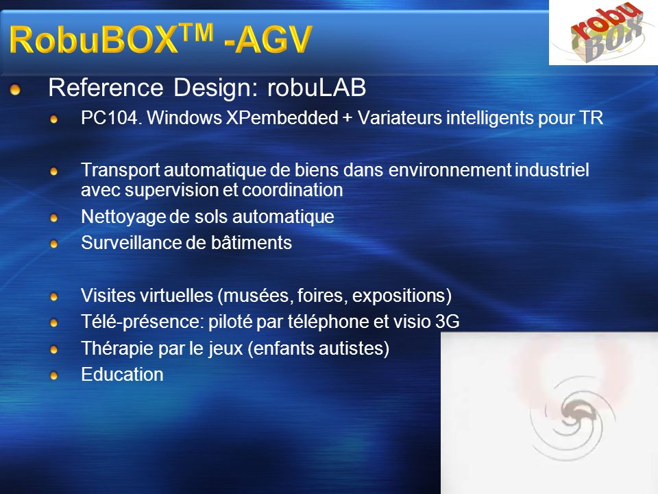 Reference Design: robuLAB PC104. Windows XPembedded + Variateurs intelligents pour TR Transport automatique de biens dans environnement industriel ave
