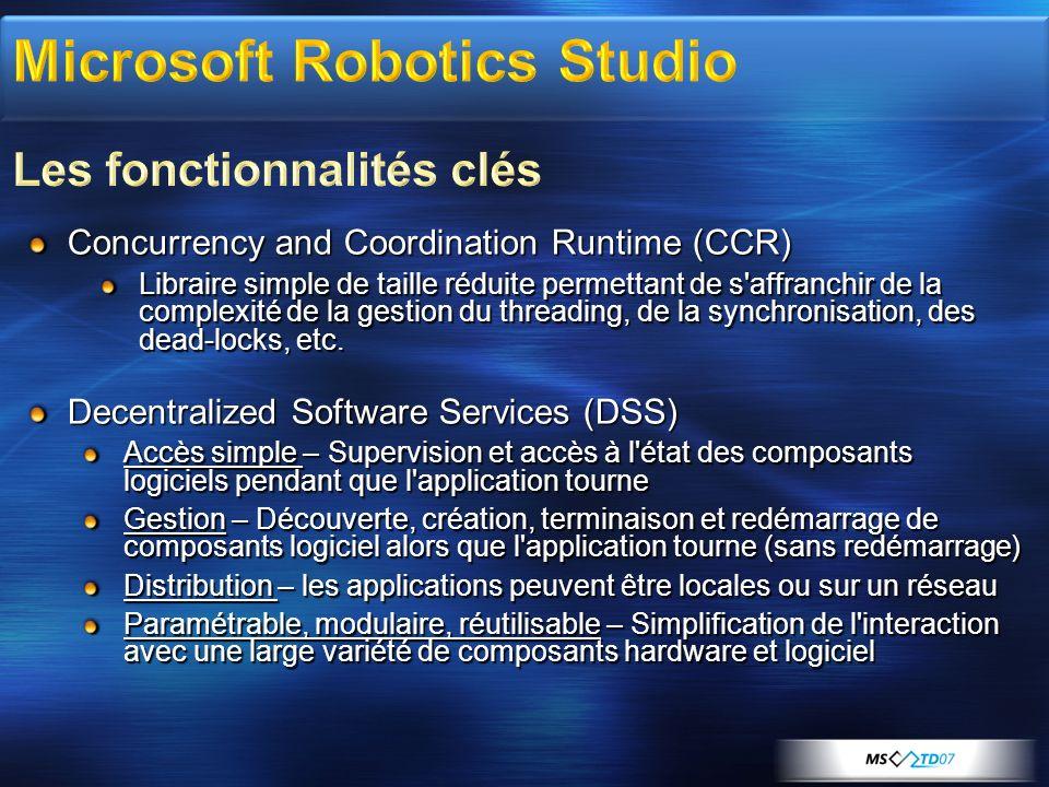 Plusieurs solutions pour créer son application robotique Utiliser un Navigateur Web Inspecter/modifier l état d un service Langage de programmation : Jscript (Javascript) Support Visual Studio et.Net C#VB.NET Iron Python