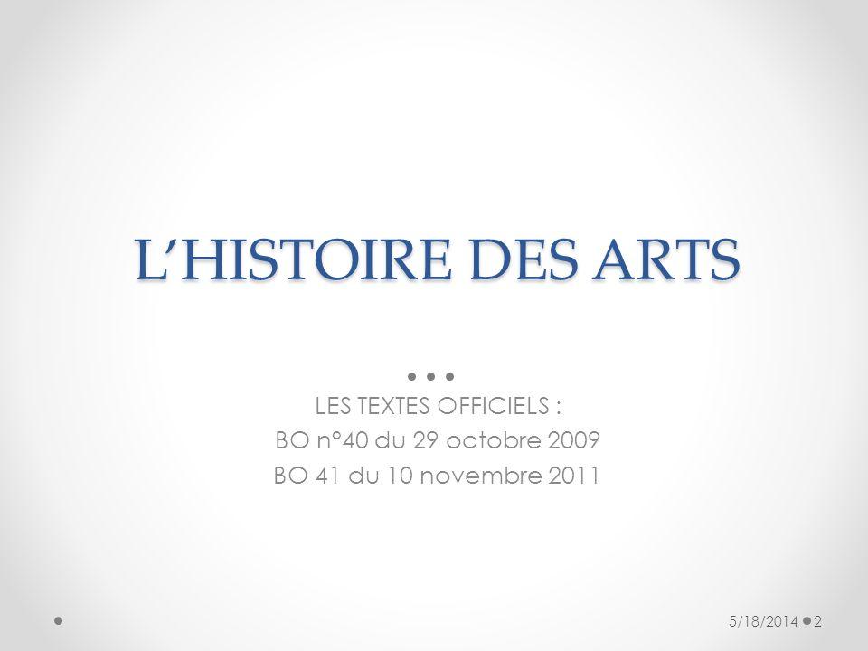 LENSEIGNEMENT DE LHISTOIRE DES ARTS Il ny a pas dans lemploi du temps de matière « histoire des arts ».