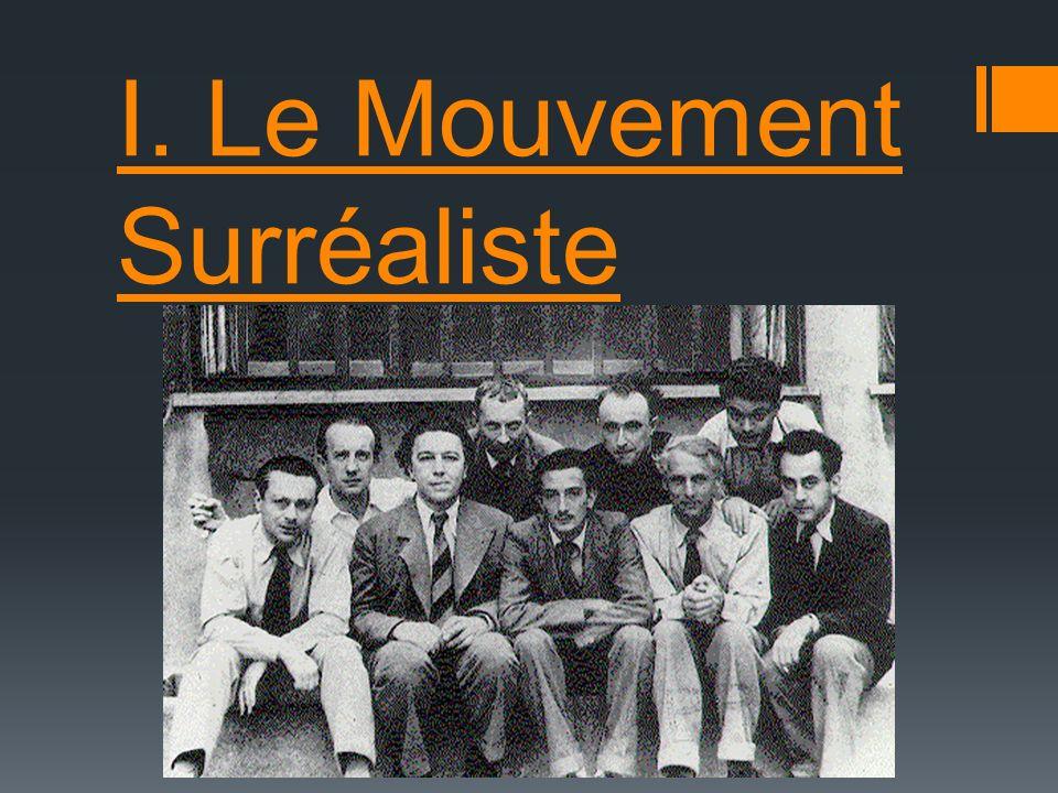 I. Le Mouvement Surréaliste