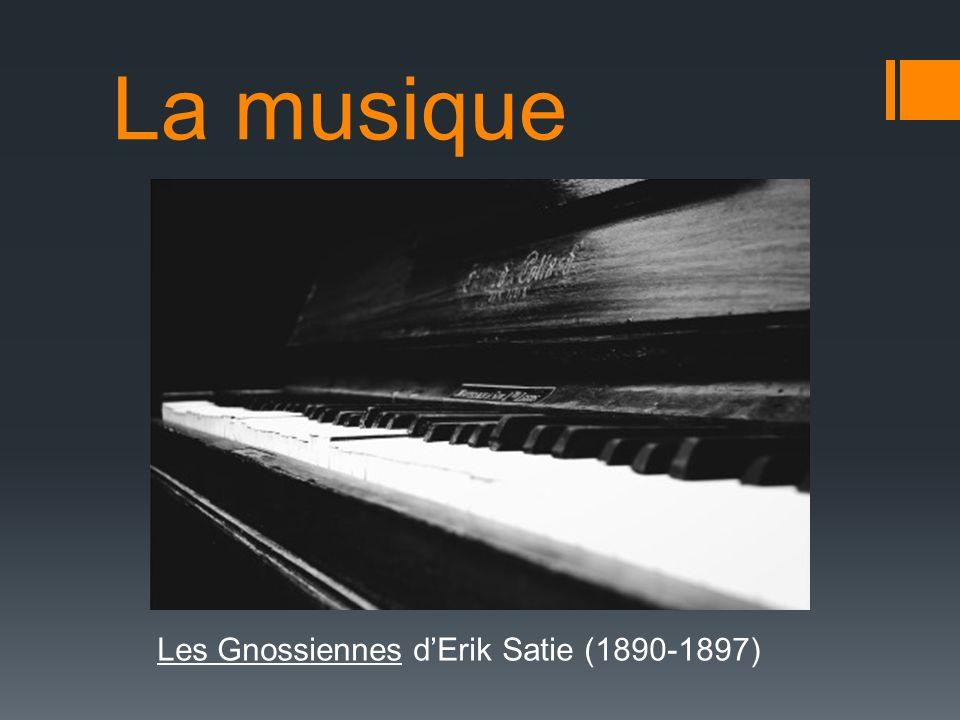 La musique Les Gnossiennes dErik Satie (1890-1897)
