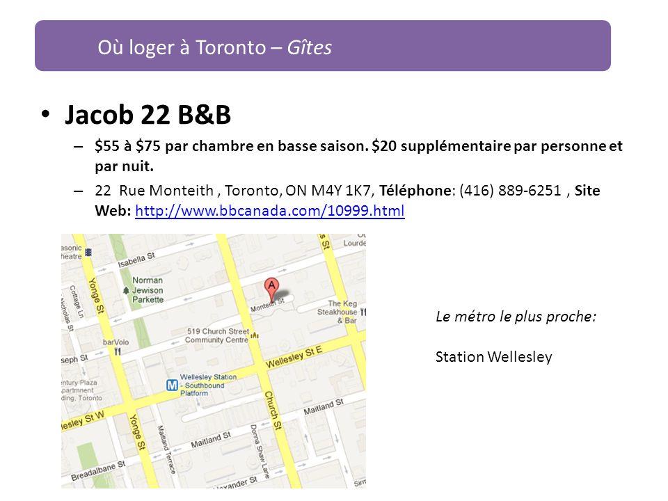 Jacob 22 B&B – $55 à $75 par chambre en basse saison. $20 supplémentaire par personne et par nuit. – 22 Rue Monteith, Toronto, ON M4Y 1K7, Téléphone: