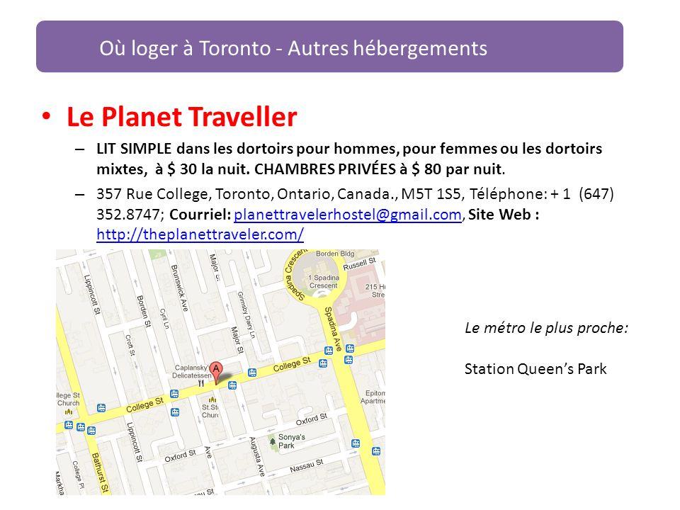 Le Planet Traveller – LIT SIMPLE dans les dortoirs pour hommes, pour femmes ou les dortoirs mixtes, à $ 30 la nuit. CHAMBRES PRIVÉES à $ 80 par nuit.
